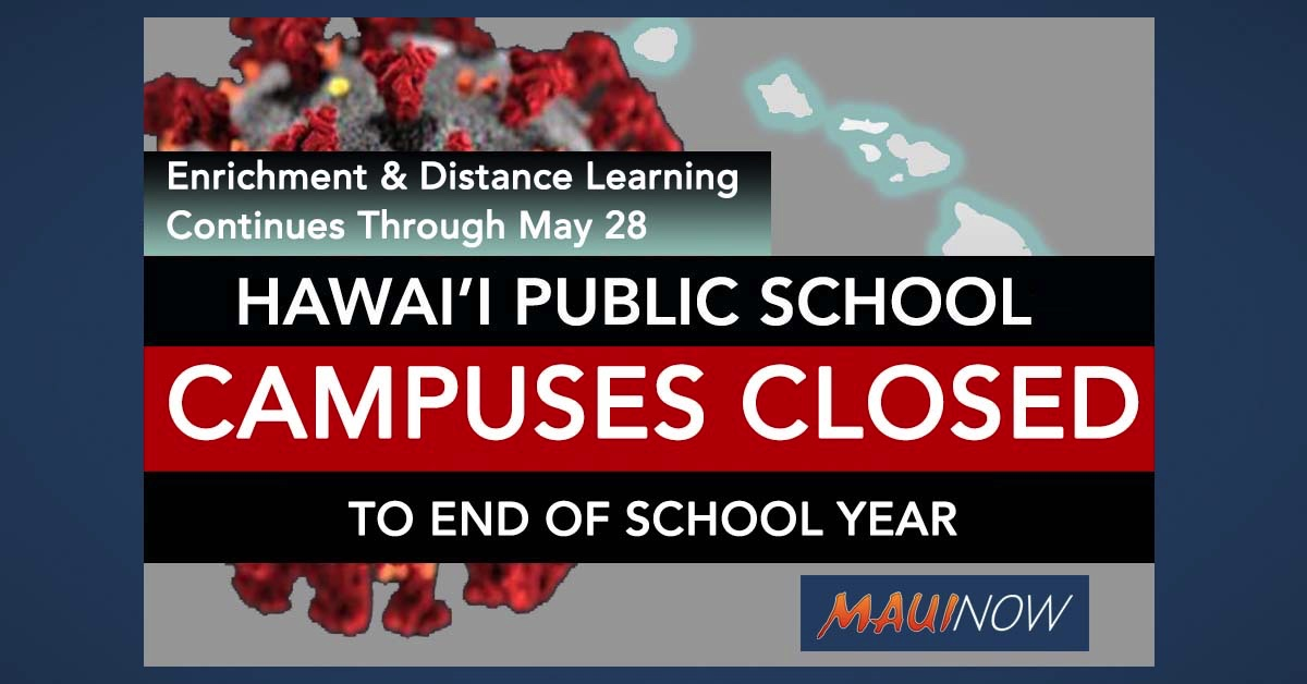 Hawai'i Public School Campuses Closed Through End of School Year