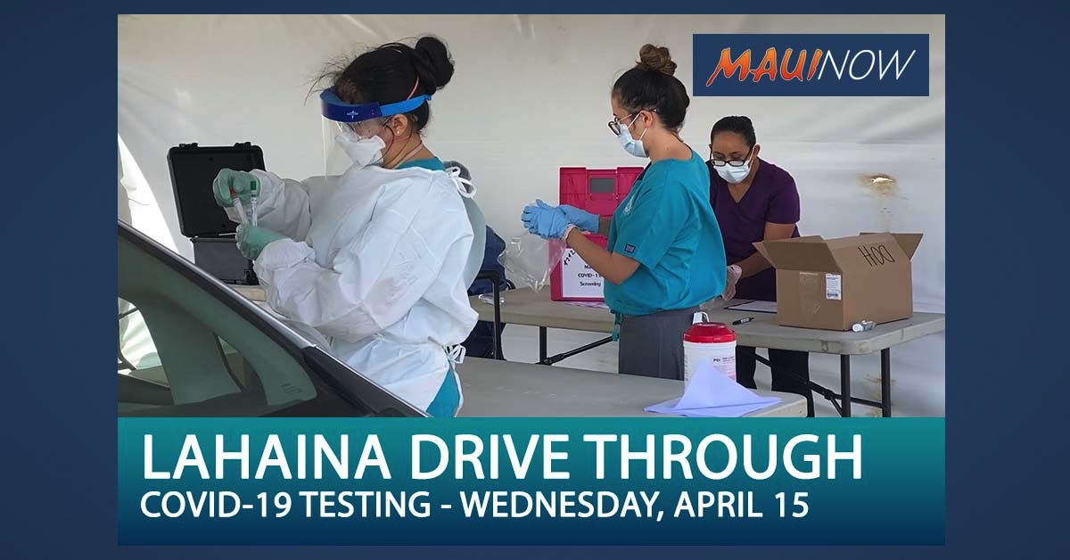 Drive-Through Testing for COVID-19 in West Maui on Wednesday, April 15