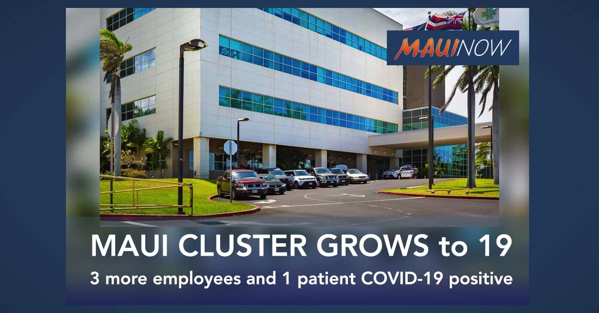 Maui Hospital Coronavirus Cluster Rises to 19: Includes 3 More Employees and 1 Patient