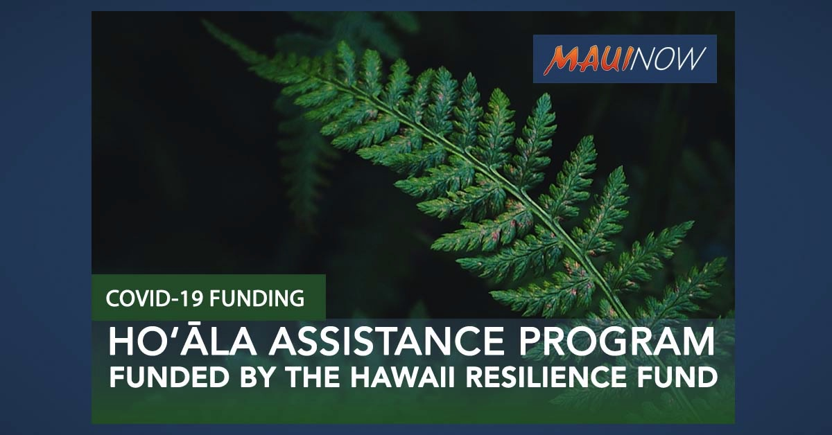 Hoʻāla Assistance Program Provides up to $1000 Per Household for Financial Hardship Due to Pandemic