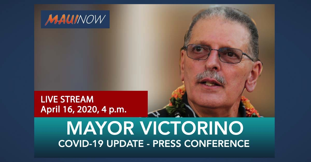 LIVE STREAM: Mayor Victorino Press Briefing, April 16, 4 p.m.