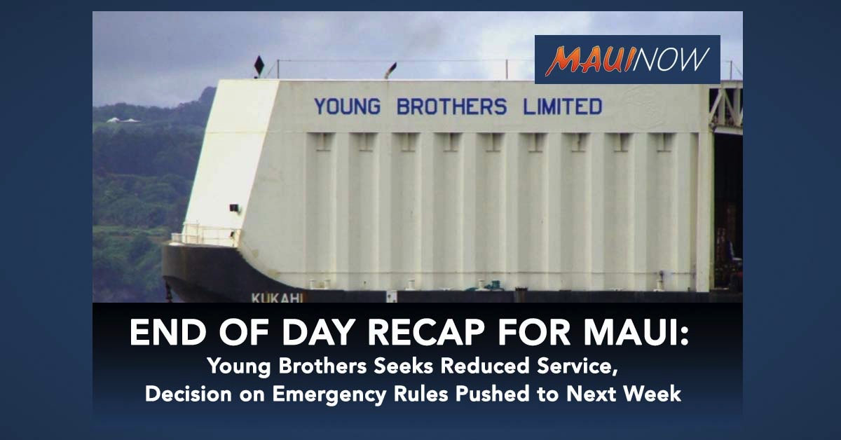 End Of Day COVID-19 Recap for Maui: Young Brothers Seeks Reduced Service, Decision on Emergency Rules Pushed to Next Week