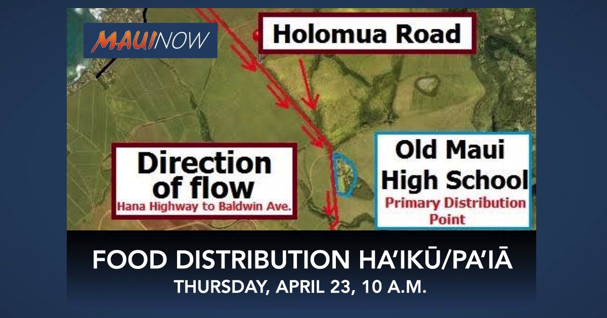 Food Distribution for Pā'ia and Ha'ikū residents on Thursday, April 23