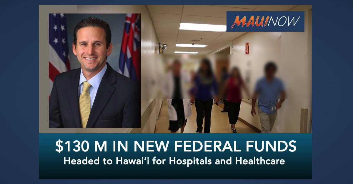 $130 Million in New Federal Funds Headed to Hawai'i for Hospitals and Healthcare