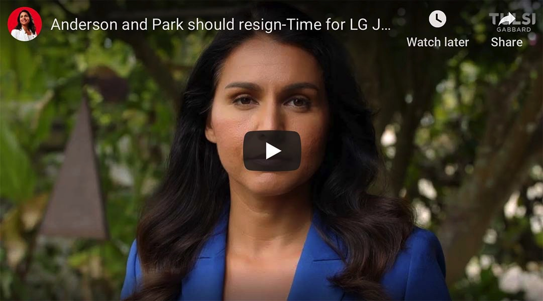 Rep. Tulsi Gabbard Calls for LG Green to Take Lead on Coronavirus; Wants Dr. Anderson and Dr. Park Fired