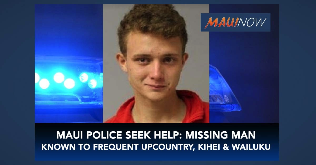 UPDATE: Missing Makawao Man Last Seen on April 22