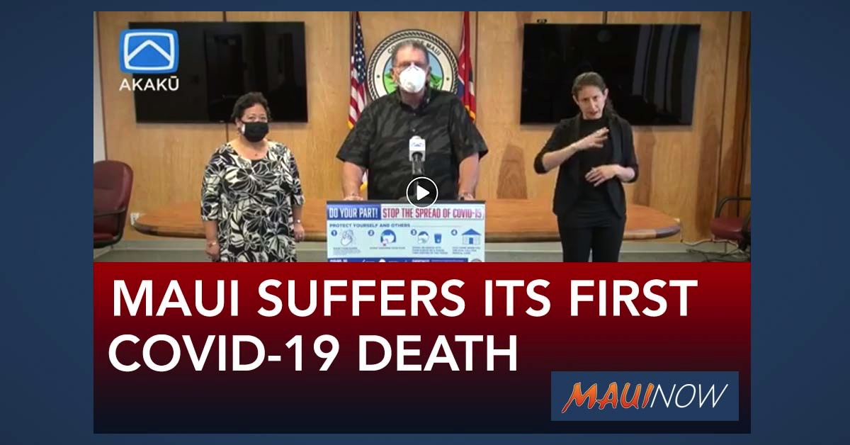 Maui County Suffers Its First COVID-19 Related Death