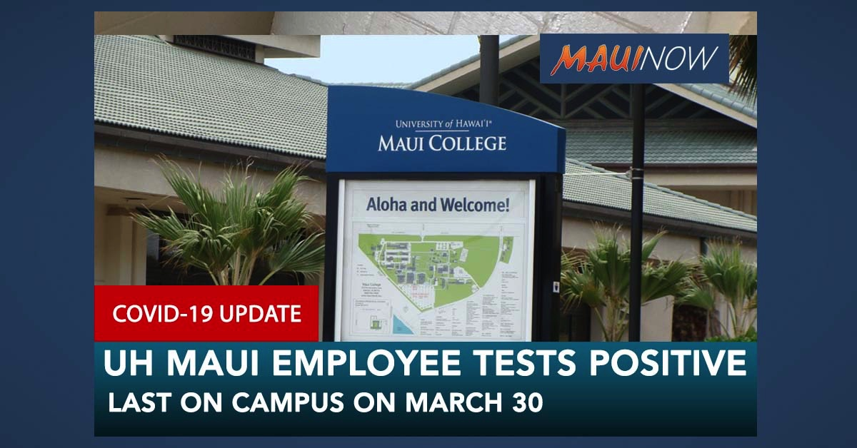 Employee at University of Hawai'i Maui College Tests Positive COVID-19