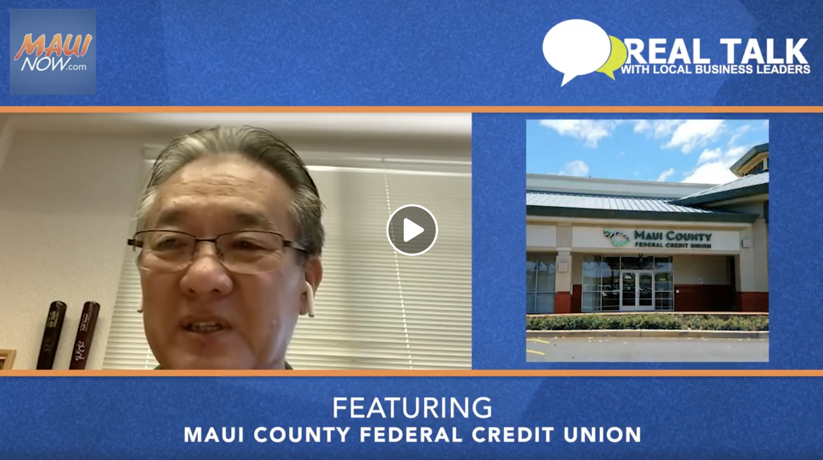 VIDEO: Real Talk with Maui County Federal Credit Union CEO Gary Fukuroku