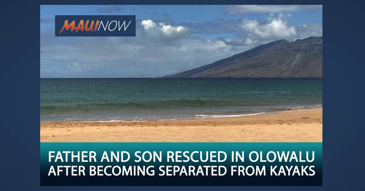 Father and Son Rescued After Becoming Separated from Kayaks in Olowalu