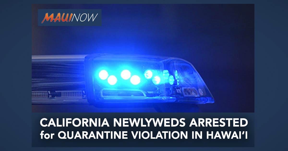California Newlyweds Arrested for Quarantine Violation in Hawai'i