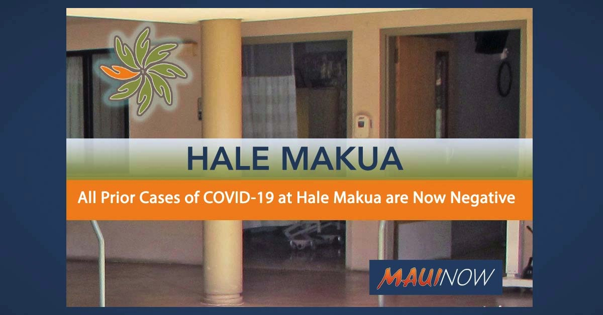All Prior Cases of COVID-19 at Hale Makua are Now Negative