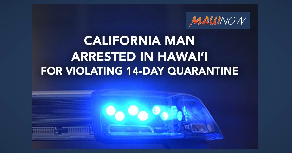 California Resident Arrested for Quarantine Violation