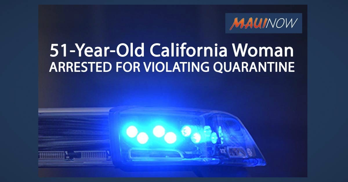 51-Year-Old California Woman Arrested for Violating Quarantine