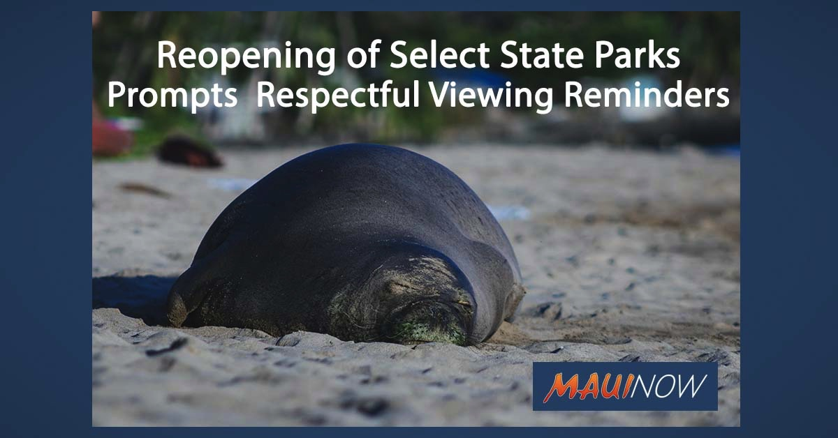 Reopening of Select State Parks Prompts Respectful Viewing Reminders
