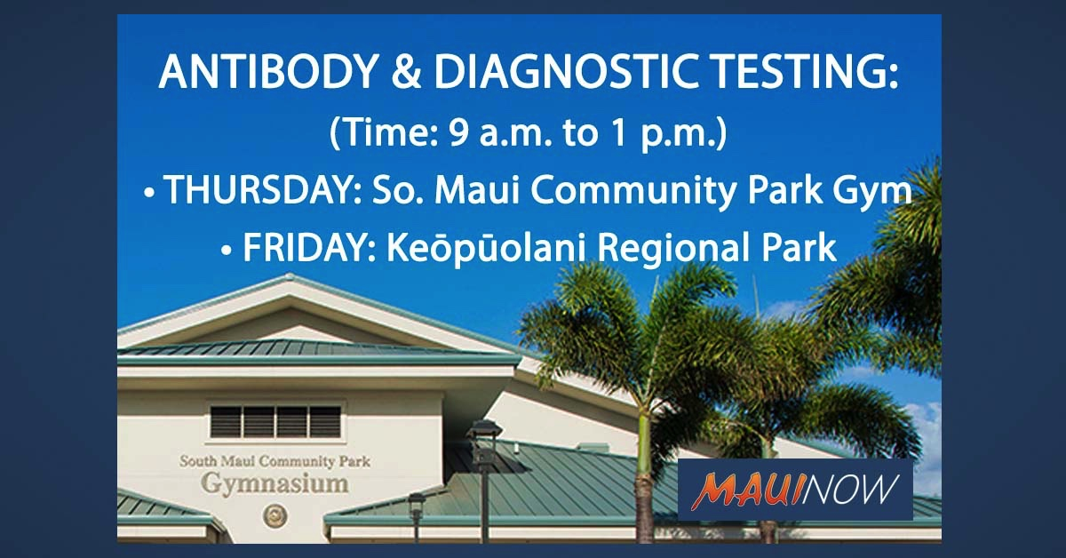Antibody Blood Testing Available Thursday in South Maui and Friday at Keōpūolani Park