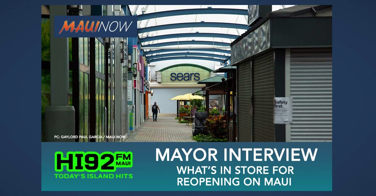Mayor Victorino Interview: What's in Store for Reopening on Maui?
