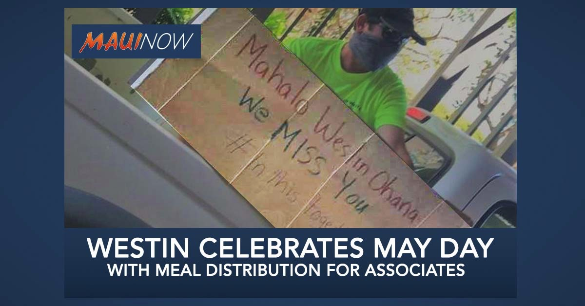 May Day Moment with Drive-Through Meals for Associates at The Westin Maui