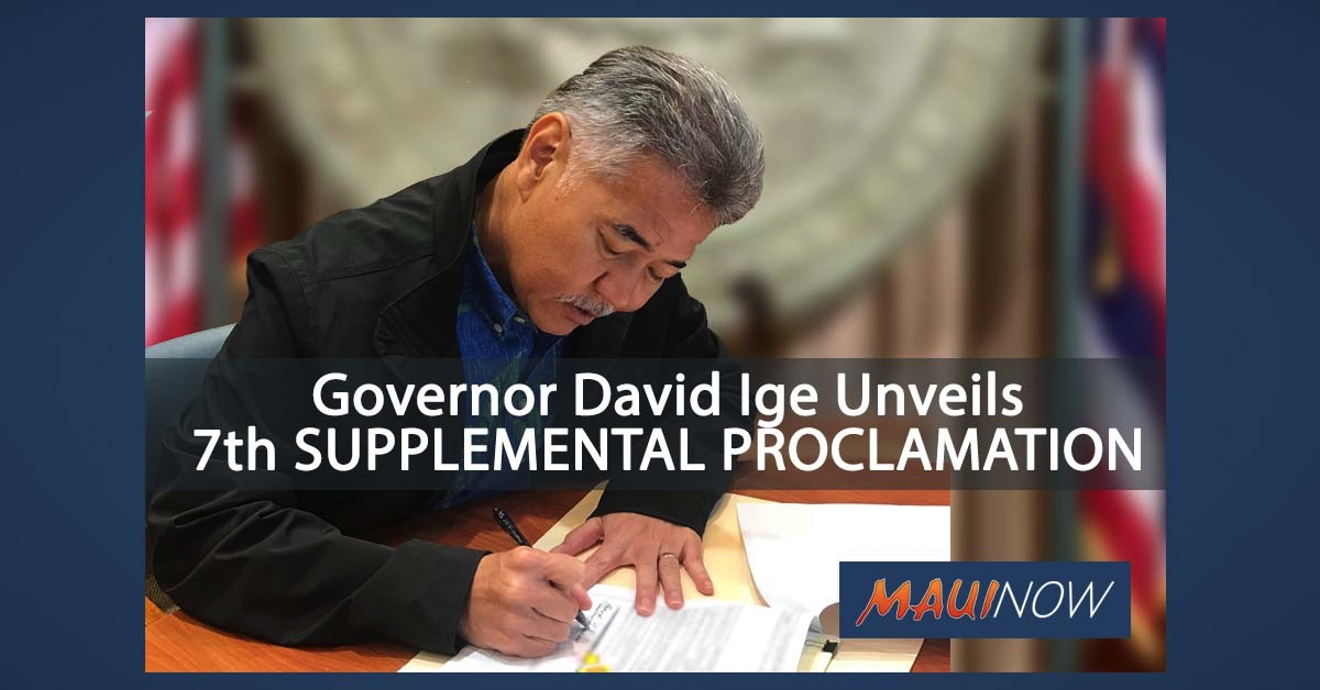 UPDATE/Complete Text: Governor David Ige Unveils 7th Supplemental Proclamation