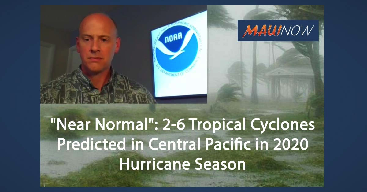 """Near Normal"": 2-6 Tropical Cyclones Predicted in Central Pacific in 2020 Hurricane Season"