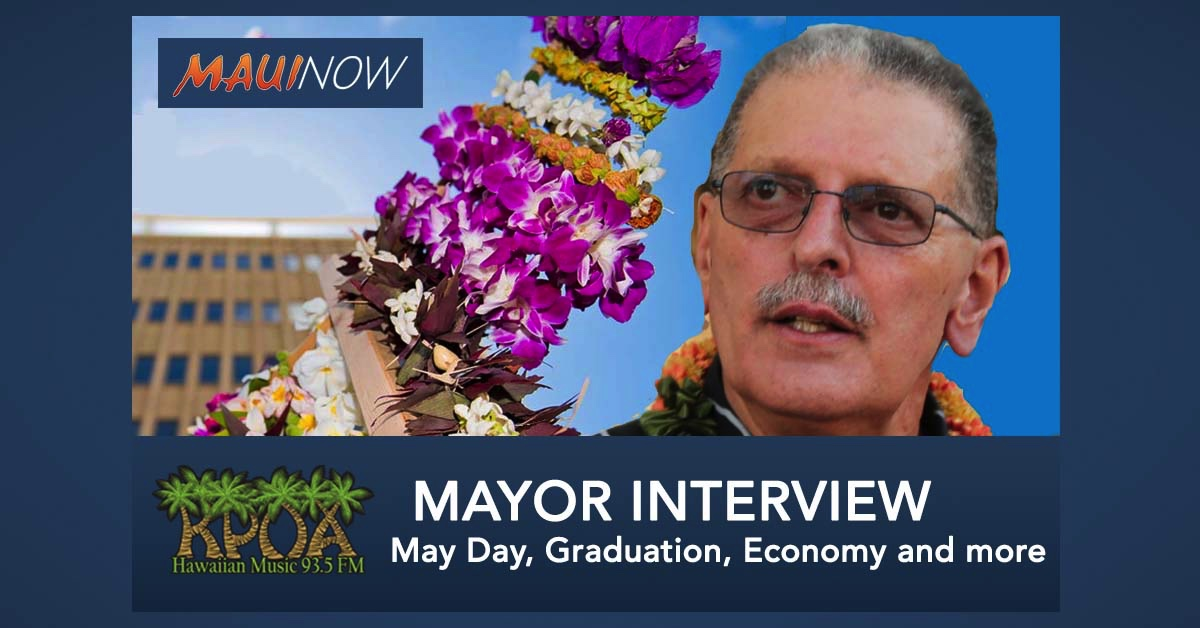 Mayor Victorino Interview: May Day, Graduation, Economy and More