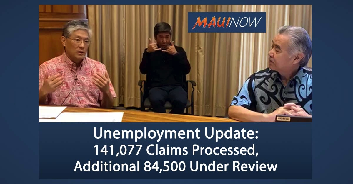 Unemployment Update: 141,077 Claims Processed, Additional 84,500 Under Review