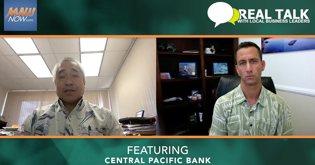 WATCH: Real Talk with Central Pacific Bank's Kyle K. Sakamoto, Senior Vice President and Division Manager