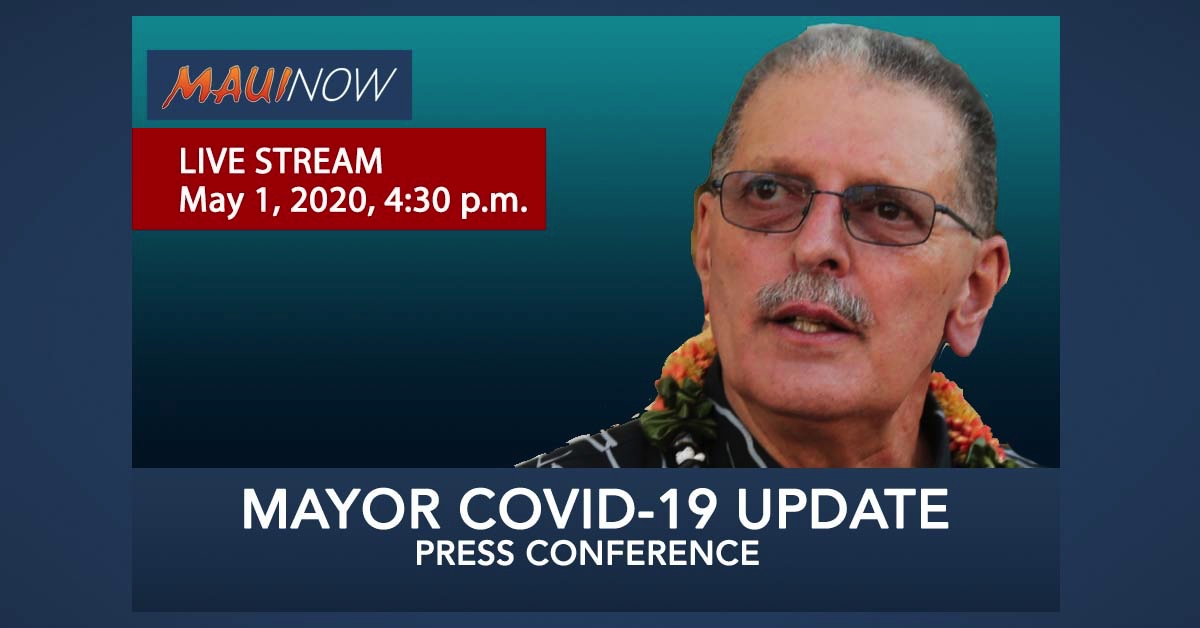 LIVE STREAM: Mayor Victorino COVID-19 Update, May 1, 2020, 4 p.m.