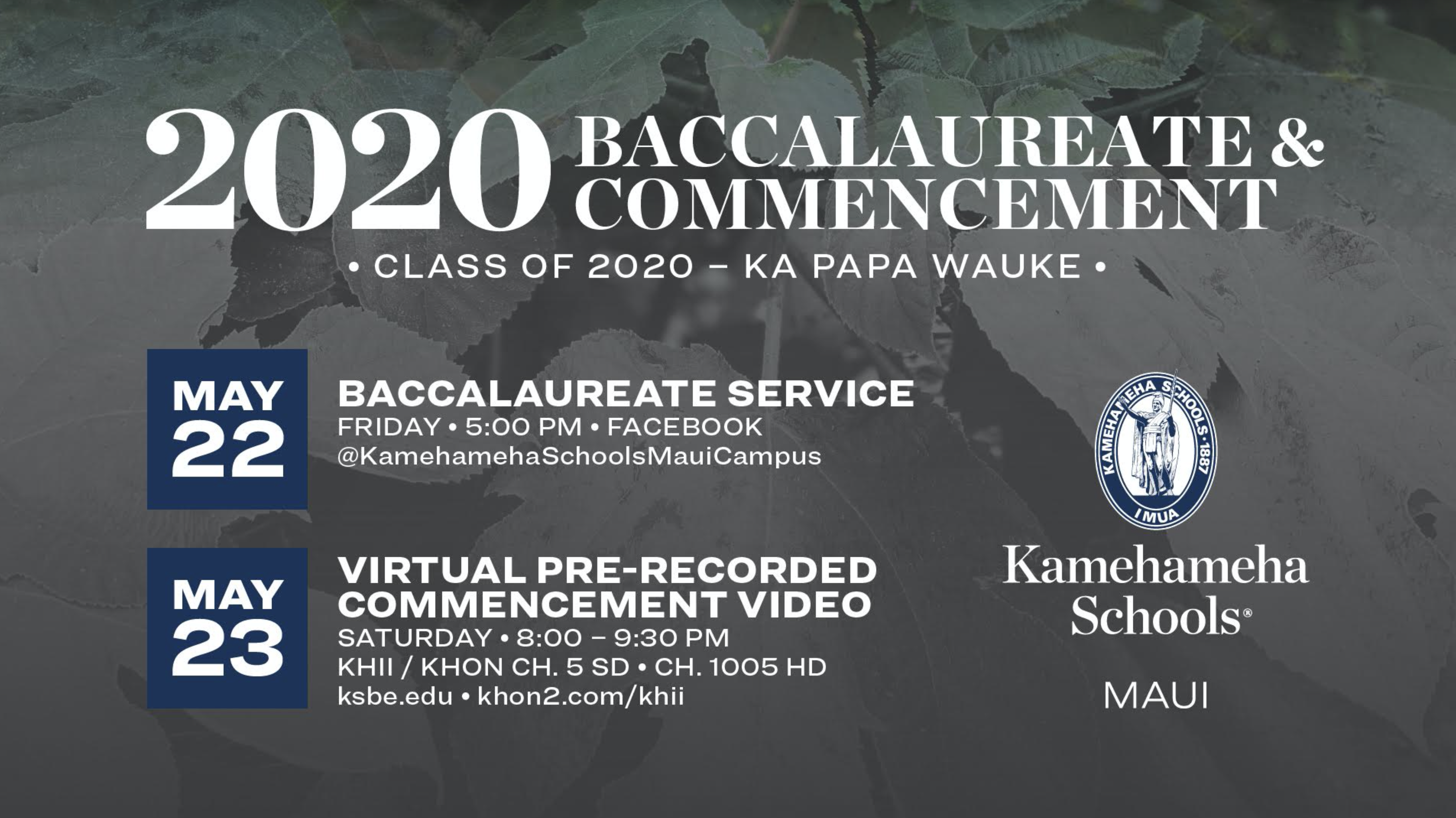 Kamehameha Maui Baccalaureate and Virtual Commencement