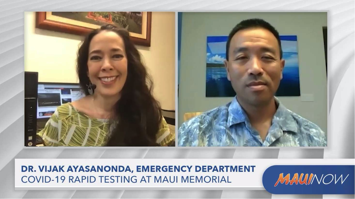 Interview: COVID-19 Rapid and Universal Testing at Maui Memorial Medical Center