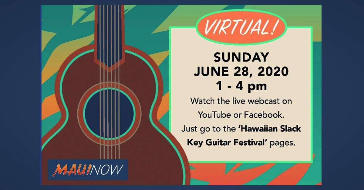 'Virtual' 29th Annual Hawaiian Slack Key Guitar Festival, June 28