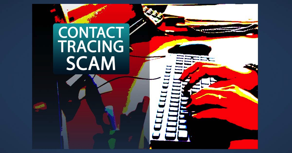 Public Warned of Scammers Pretending to be Contact Tracers