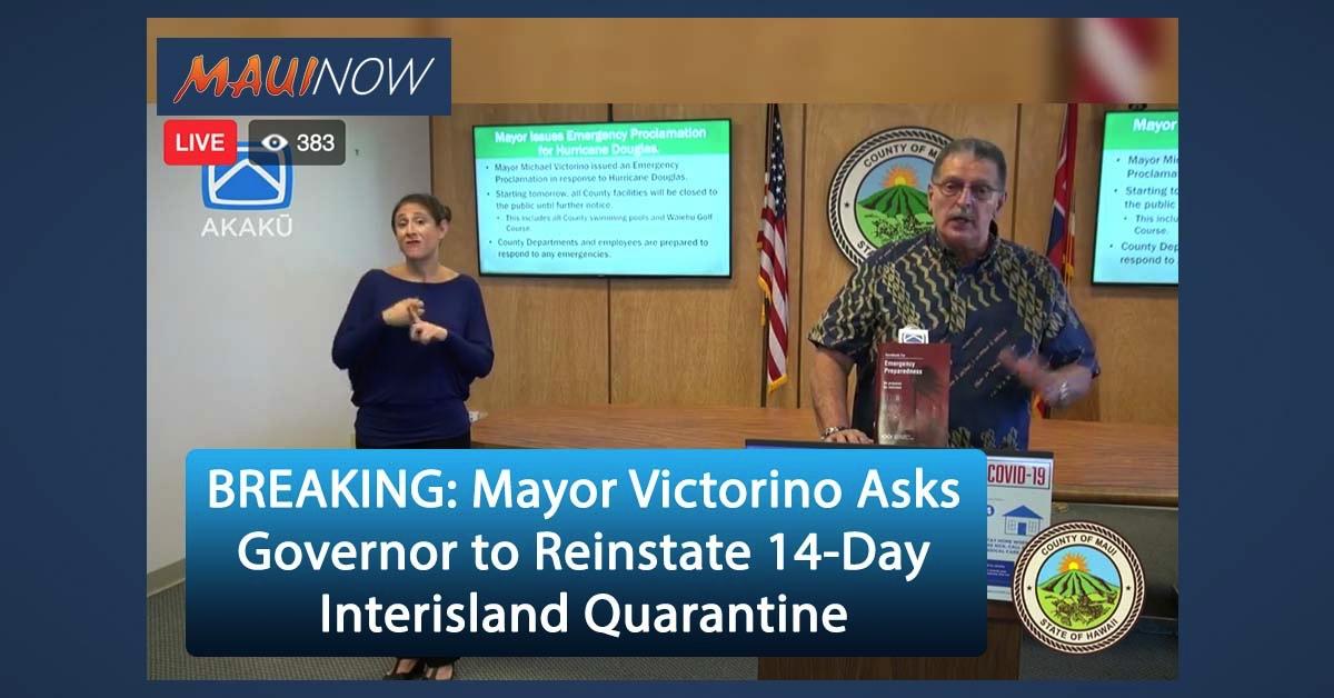 BREAKING: Mayor Victorino Asks Governor to Reinstate 14-Day Interisland Quarantine
