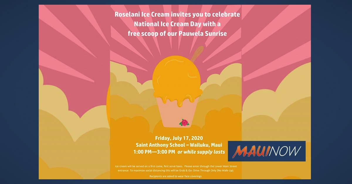 Roselani Ice Cream Celebrates National Ice Cream Day with the Maui Community, July 17