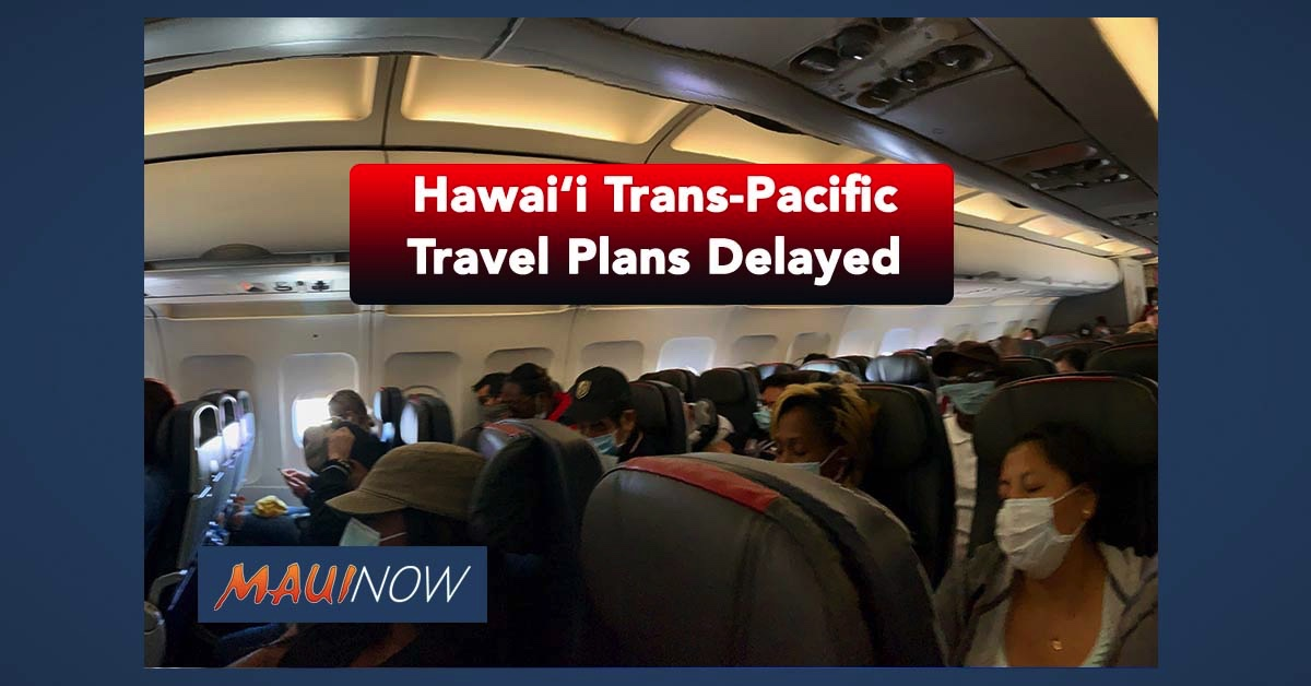 Hawai'i Trans-Pacific Travel Plans Delayed to Sept. 1 Amid COVID-19 Concerns, Spikes