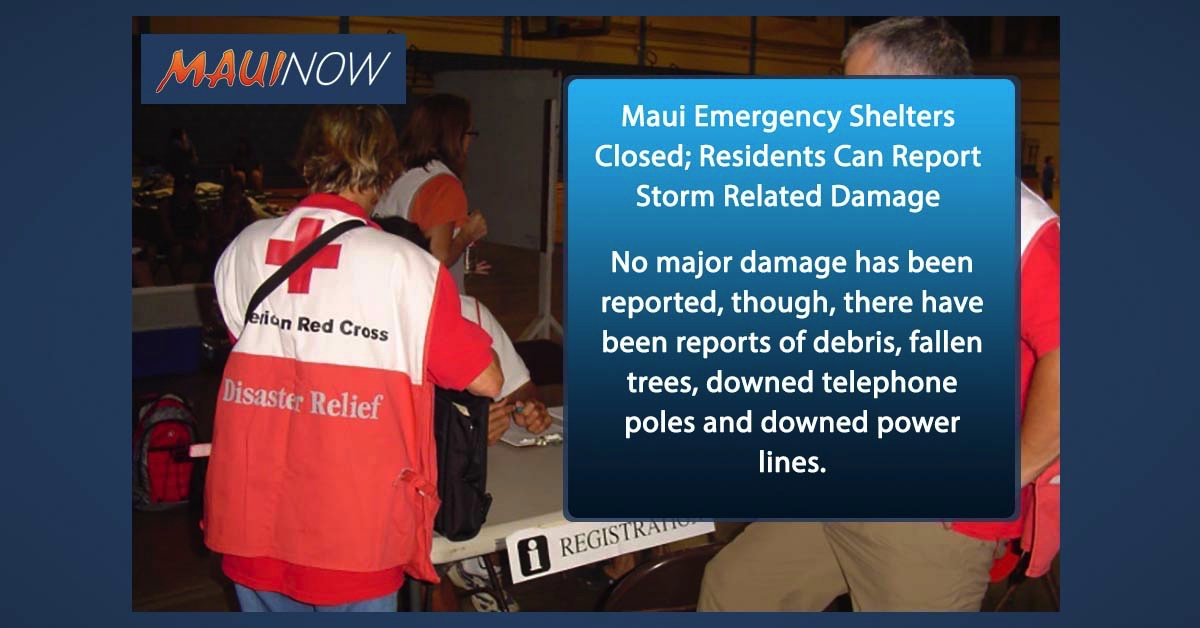 Maui Emergency Shelters Closed; Residents Can Report Storm Related Damage