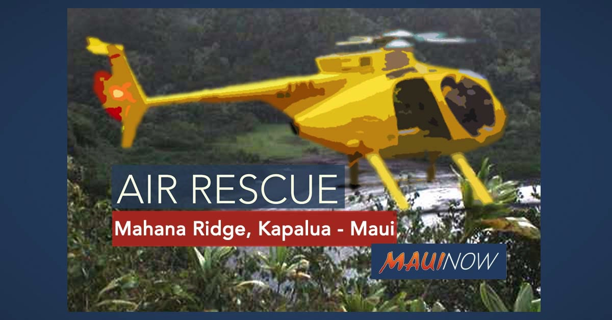 Lost Big Island Hiker Airlifted from Ridge Above Kapalua on Maui