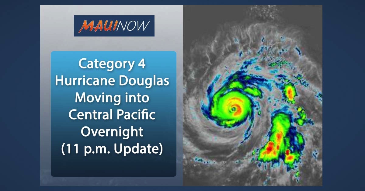 Category 4 Hurricane Douglas Moving into Central Pacific Overnight (11 p.m. Update)