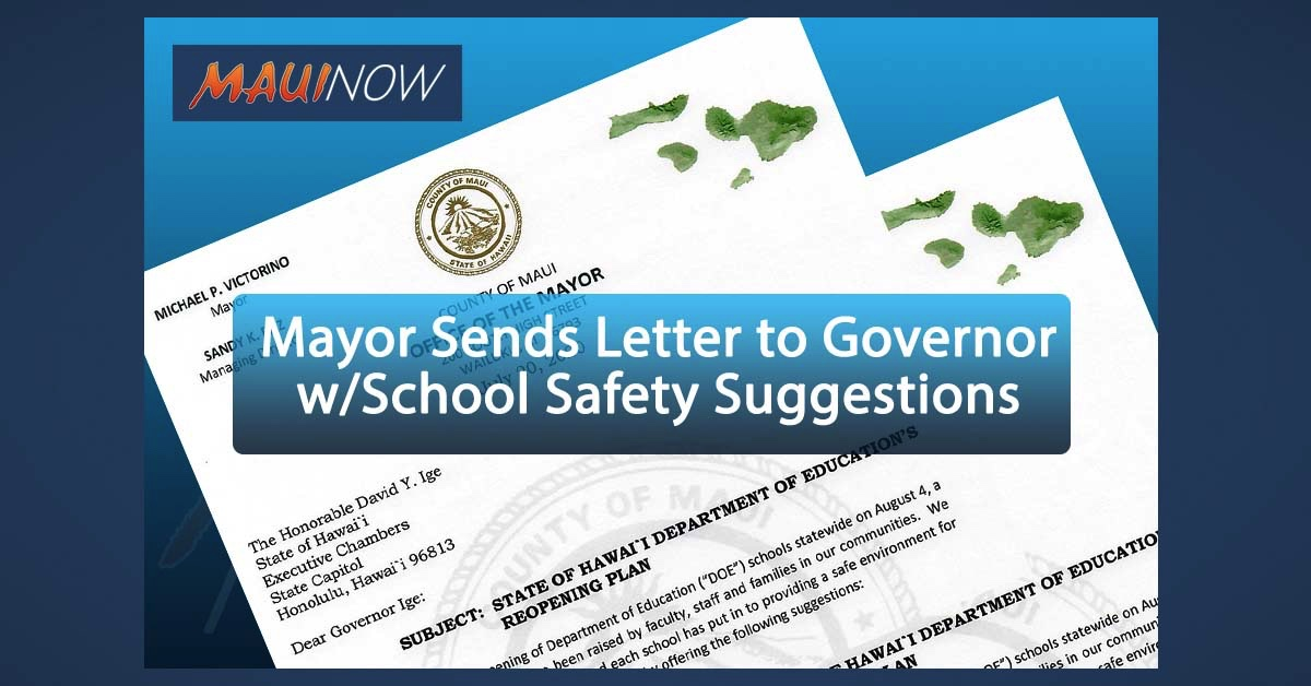 Maui Mayor Sends Letter to Governor with Suggestions for School Safety