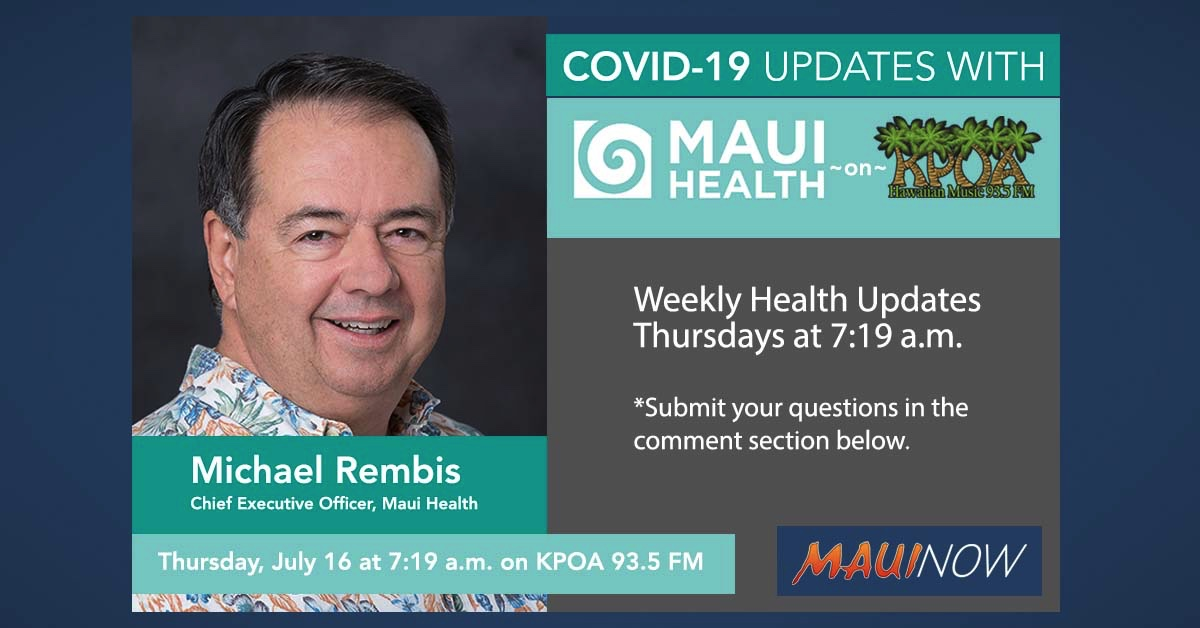 "Maui Health CEO: ""We Have Not Had a COVID-19 Positive Patient Admitted to the Hospital for Over 70 Days"""