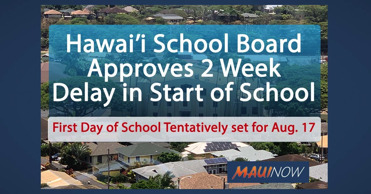Hawaiʻi School Board Votes to Approve Delayed Start of School by Two Weeks