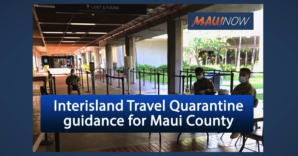 Interisland Travel Quarantine Guidance for Maui County