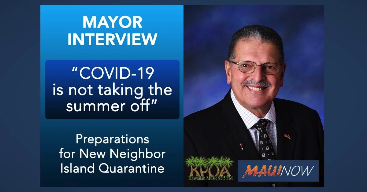 Mayor Interview: Preparations Underway for New Neighbor Island Quarantine