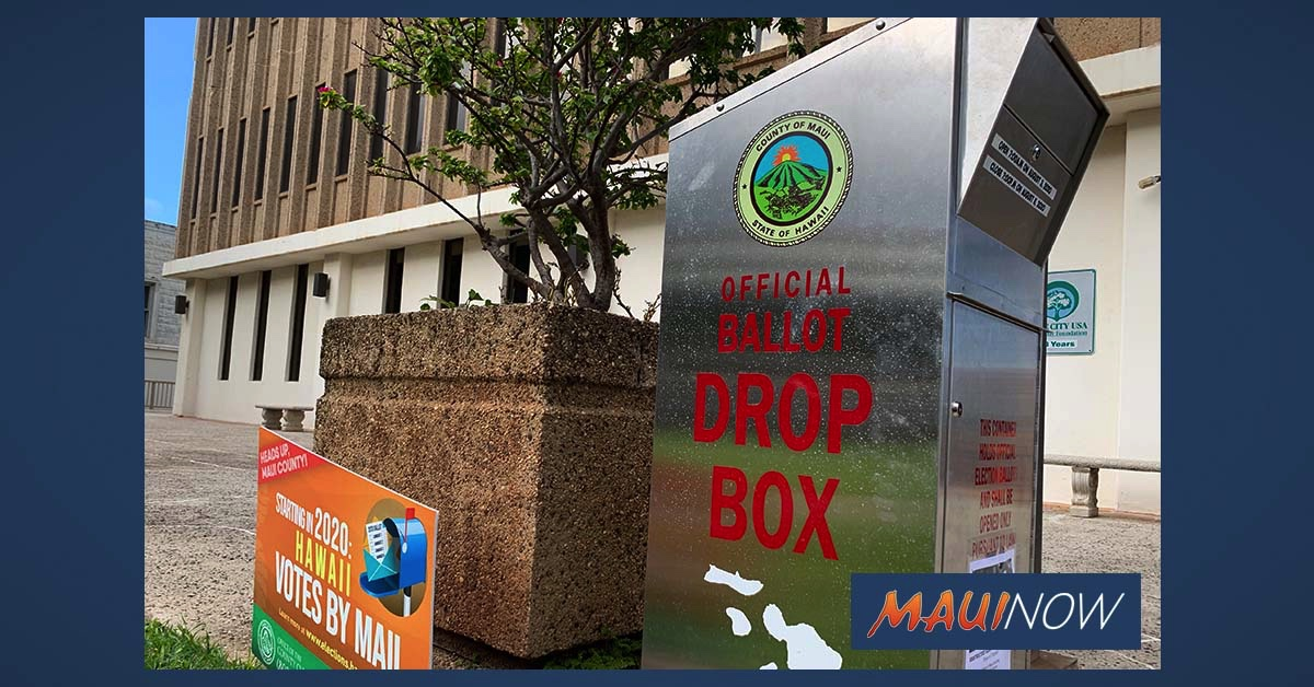 Maui County General Election Places of Deposit Open Oct. 8