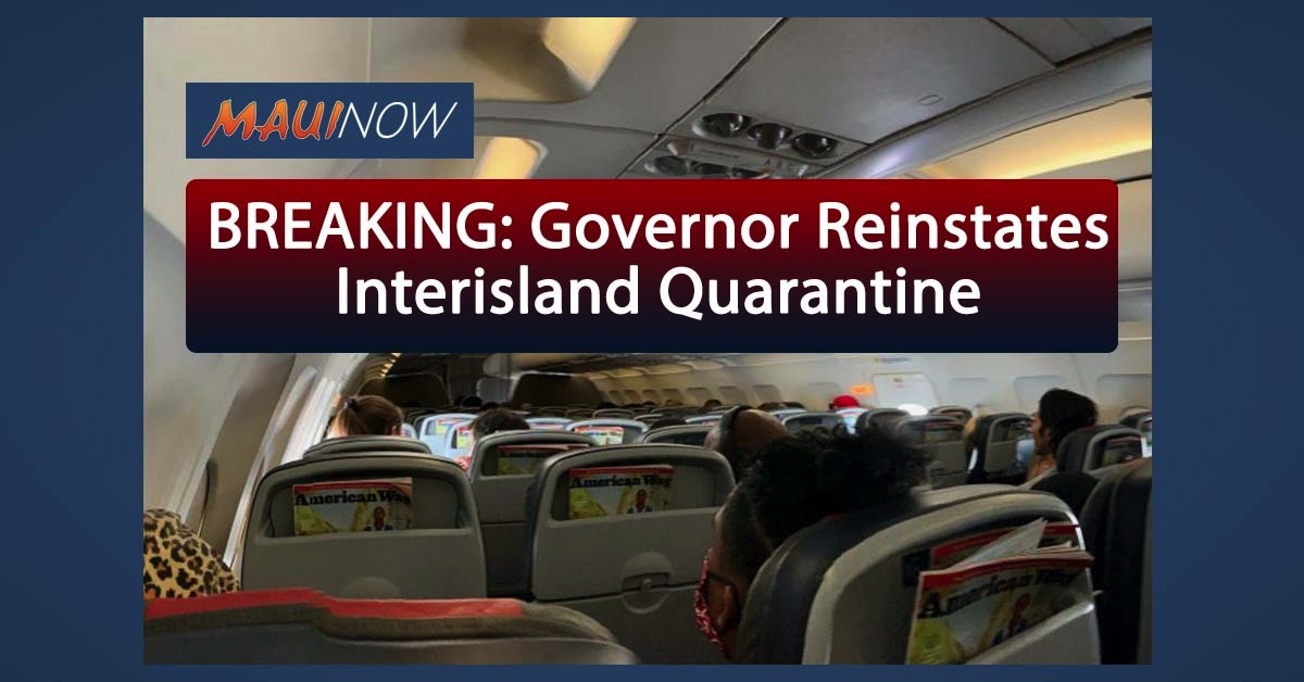 BREAKING: Governor Reinstates Interisland Quarantine for Arrivals on Neighbor Islands, Starting Aug. 11