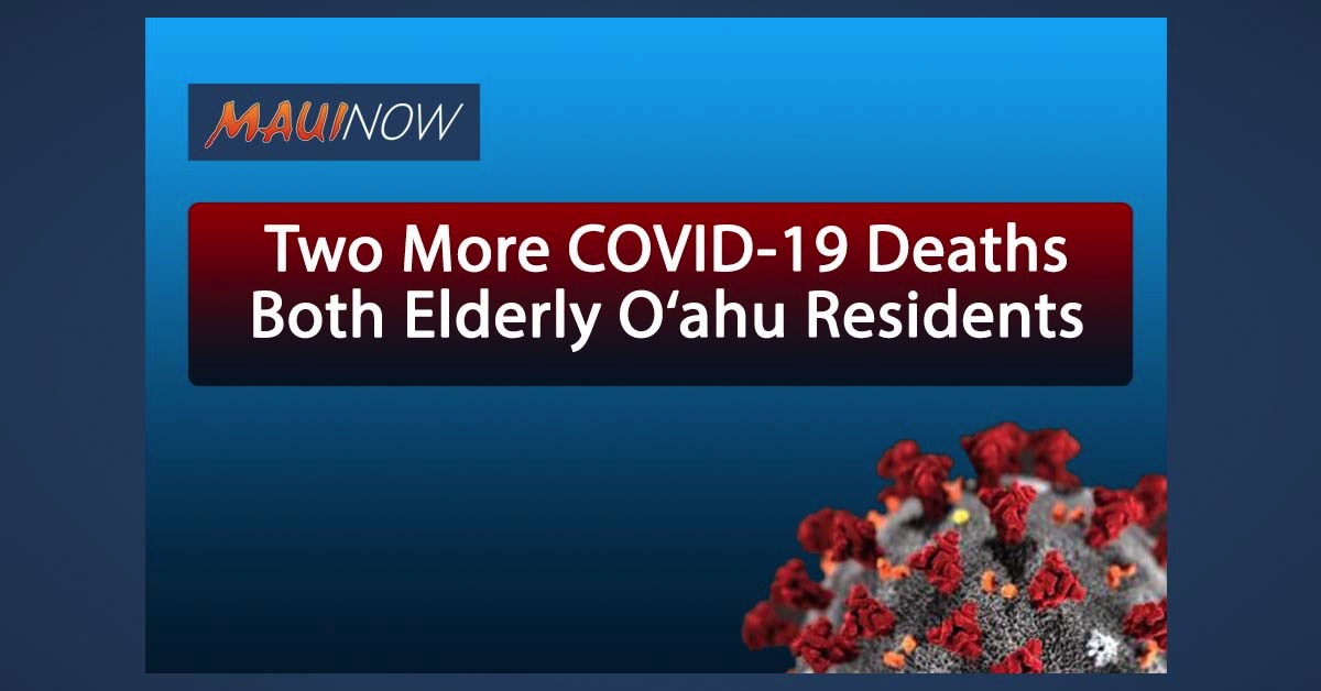 Two More COVID-19 Deaths in Hawai'i, Both Elderly O'ahu Residents