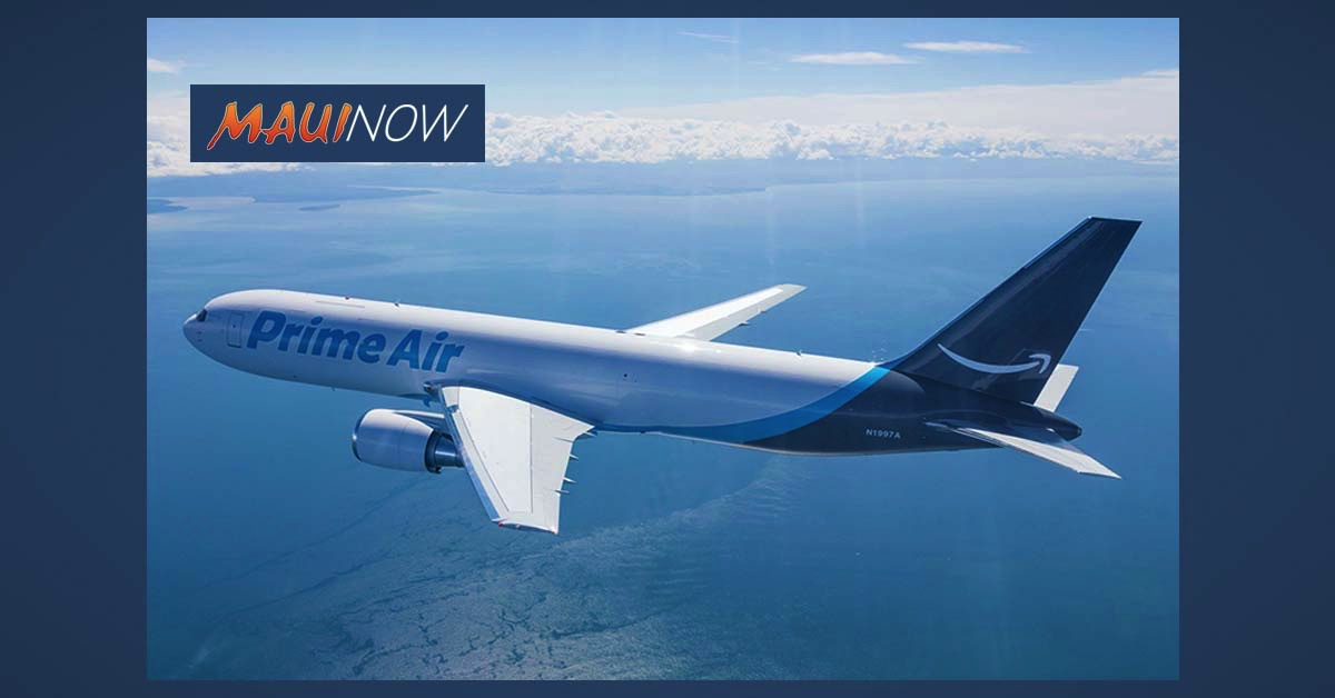 Amazon Air Announces New Regional Gateways at Kahului and Kona Airports