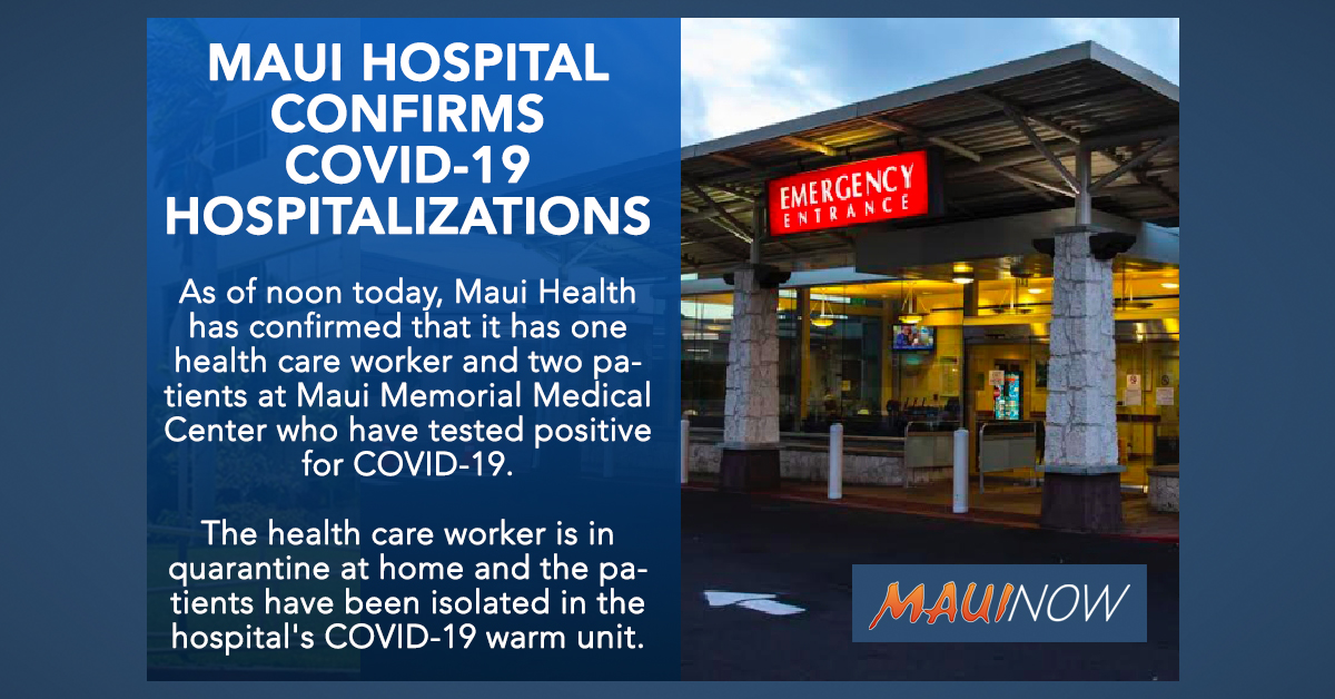 BREAKING: Maui Health Care Worker and Two Patients Test Positive for Covid-19