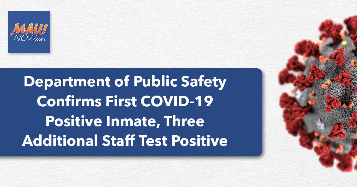 UPDATE: First COVID-19 Positive Inmate in Hawai'i, Four Staff at Other Facilities Test Positive