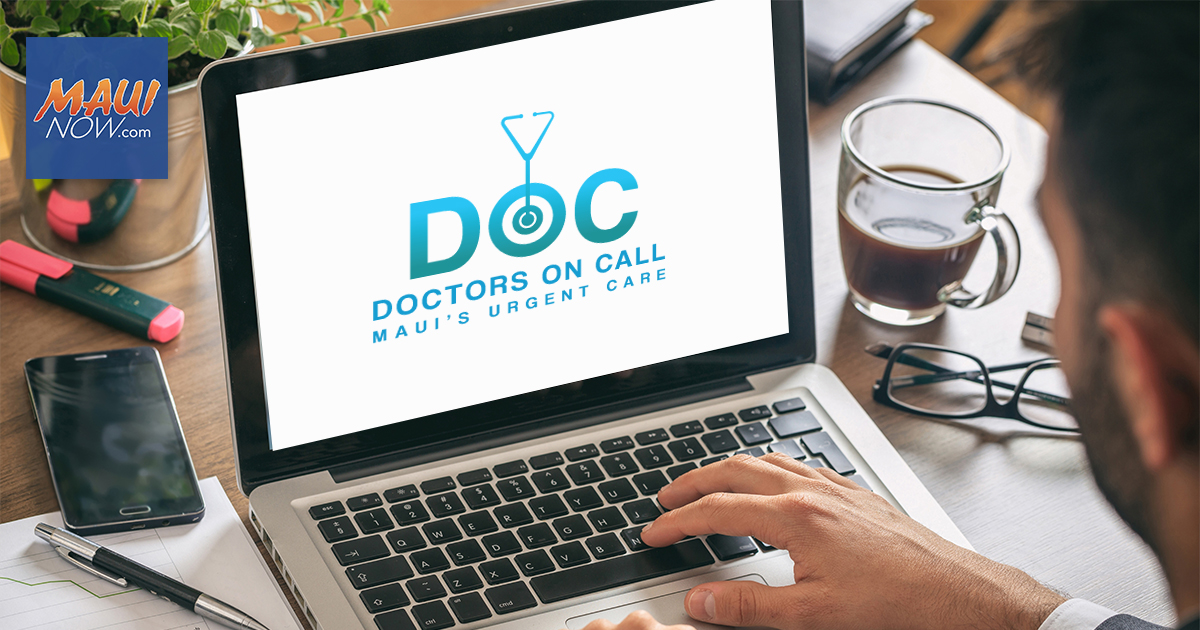 Doctors On Call Maui Clinic Reopens August 10